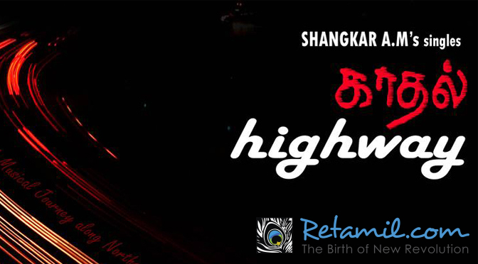 Kadhal Highway Single's - Shangkar A.M feat. Deepesh Chennai