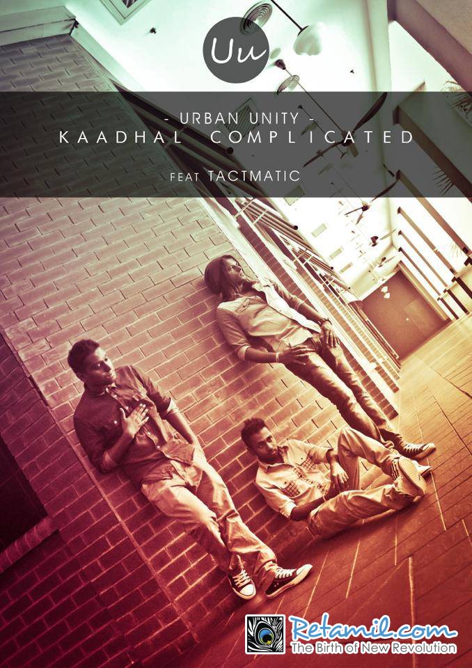 Kadhal Complicated Promo - Urban Unity feat. Tactmatic