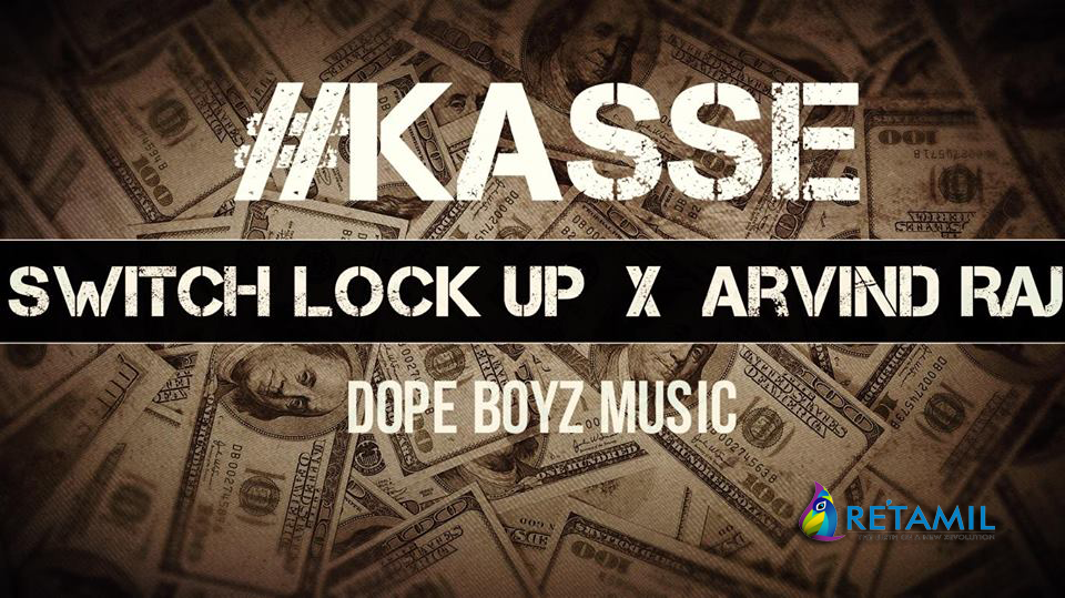 Kasse - Switch Lockup feat. Arvind Raj