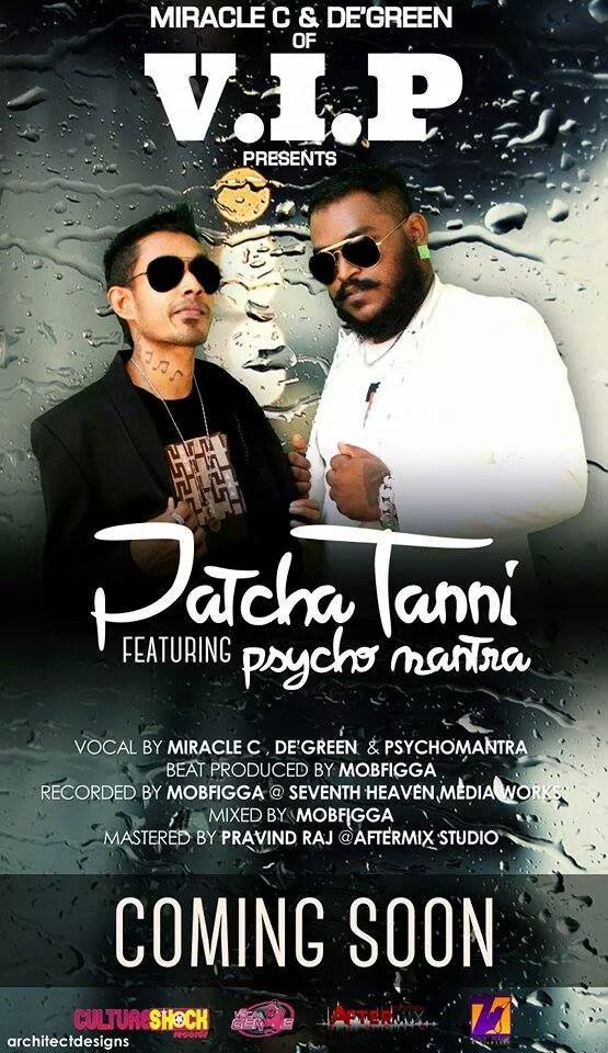 Patcha Tanni Single's - Miracle C & De' Green of V.I.P feat. Psychomantra