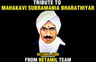 Bharathiyar - A Tribute from Retamil