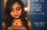 Uyire Song Lyrics - Vinesh Kumar, Malini ft D7 S.L.Y Squad