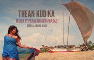 Thean Kudika Song Lyrics - TeeJay Feat. Pragathi Guruprasad