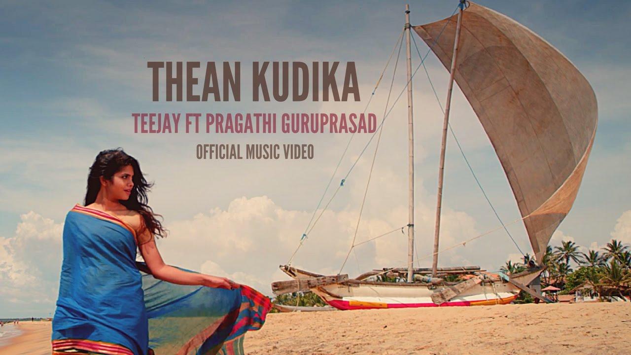 Thean Kudika Song Lyrics Teejay Feat Pragathi Guruprasad