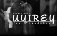 Uyirey Song Lyrics - Mogana Loga feat Vikadakavi