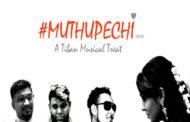 Muthupechi Song Lyrics - Tiban & Jamez Raj (Acoustical Recordz)