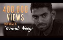 Yennule Neeye Song Lyrics - Dhenesh & Shane Xtreme