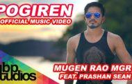 Pogiren Song Lyrics - Mugen Rao MGR feat. Prashan Sean
